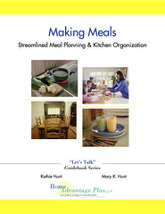 Making Meals: Streamlined Meal Planning and Kitchen Organization