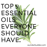 Top 5 Essential Oils Everyone Should Have