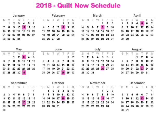 2018 - Quilt Now Release Dates