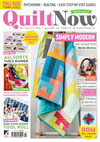 Quilt Now Magazine - Issue 22 - April 2016