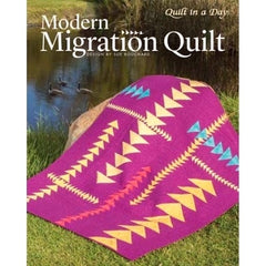 Modern Migration Quilt by Sue Bouchard from La Passacaglia by Sue Bouchard for Quilt In A Day