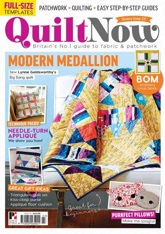 Quilt Now Magazine - Issue 23 - May 2016