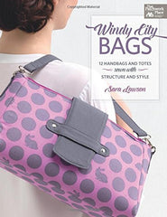 Windy-city Bags: 12 Handbags and Totes Sewn With Structure and Style from Cozy Christmas by Sew Sweetness for Stash Books
