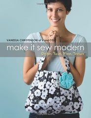 Make It Sew Modern: Gather, Twist, Pleat, Texture by Esch House Quilts House Designers  for World Book Media