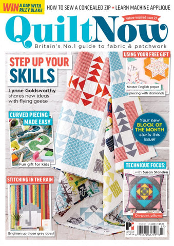 Quilt Now Magazine - Issue 27 - August 2016