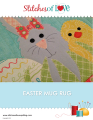 Easter Mug Rug - PDF Quilt Pattern by Stitches of Love