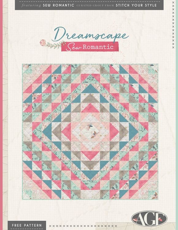 Stitch Your Style: Dreamscape - Sew Romantic - PDF Quilt Pattern