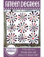 Fifteen Degrees - PDF Quilt Pattern by Freckled Whimsy