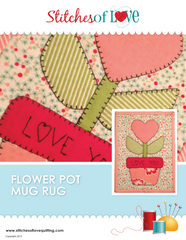 Flower Pot Mug Rug - PDF Quilt Pattern by Stitches of Love