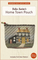 Home Town Pouch - Printed Bag Pattern from Japanese Quilt Artist Series by Yoko Saito for World Book Media