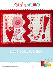 Love You Mug Rug - PDF Quilt Pattern by Stitches of Love