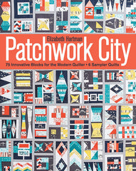 Patchwork City by Elizabeth Hartman for Stash Books