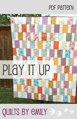 Play It Up - PDF Quilt Pattern by Quilts By Emily