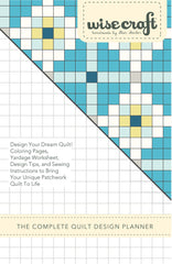 The Complete Quilt Design Planner - PDF Pattern by Wise Craft