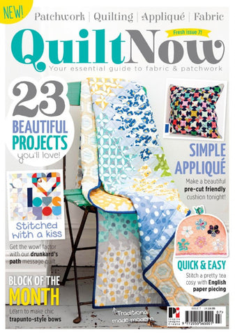 Quilt Now Magazine - Issue 07 - January 2015