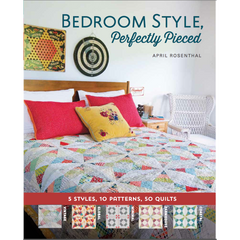 Bedroom Style, Perfectly Pieced by April Rosenthal for Lucky Spool