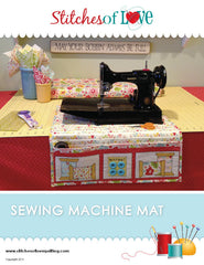 Sewing Machine Mat - PDF Quilt Pattern by Stitches of Love