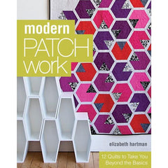 Modern Patchwork by Elizabeth Hartman for Stash Books