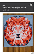 The Jungle Abstractions Quilt: The Lion – Paper Quilt Pattern from House of Hoppington by Violet Craft for Michael Miller