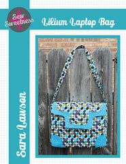 Lilium Laptop Bag - Accessory Pattern from Sew Sweetness Purseware by Sew Sweetness for Sew Sweetness Purseware