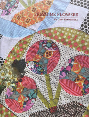 Bring Me Flowers - Quilt Pattern by Jen Kingwell Designs