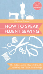 How To Speak Fluent Sewing by Christine Haynes for World Book Media