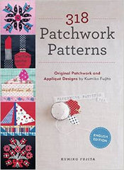318 Patchwork Patterns from Modern Country by Kumiko Fujita for World Book Media