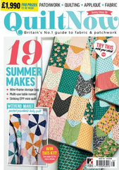 Quilt Now Magazine - Issue 38 - Late June 2017 for Quilt Now
