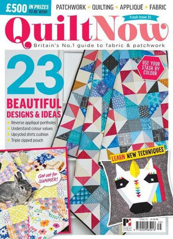 Quilt Now Magazine - Issue 35 - April 2017