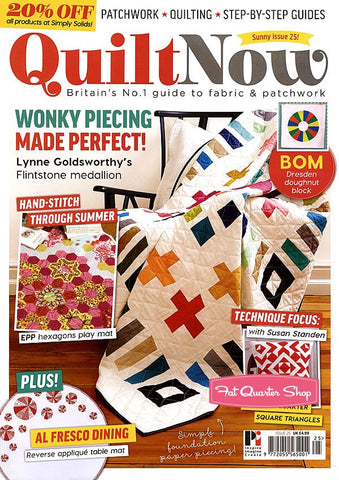 Quilt Now Magazine - Issue 25 - June 2016