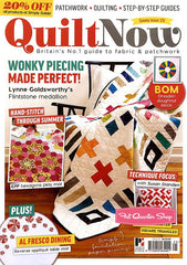 Quilt Now Magazine - Issue 25 - June 2016 for Quilt Now