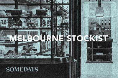 Somedays: Melbourne Stockist