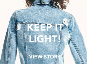 KEEP IT LIGHT!