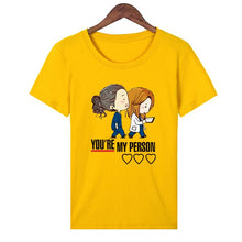 "Load image into Gallery viewer, Grey's Anatomy ""You're My Person T-Shirt"