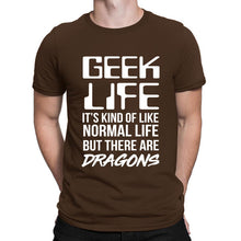 "Load image into Gallery viewer, ""Geek Life"" T-Shirt"