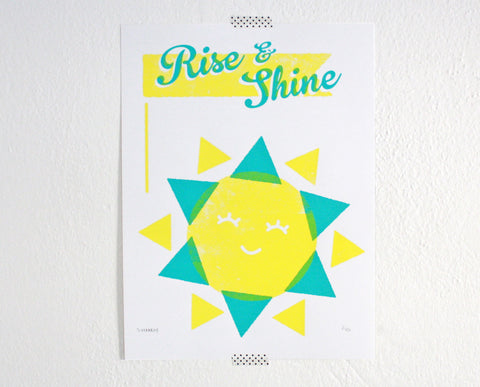 Rise And Shine Screenprint