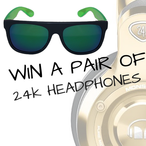 Win a pair of 24K Monster Head Phones!