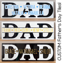 Load image into Gallery viewer, Dad Tiles - pick up only (Lower Hutt)