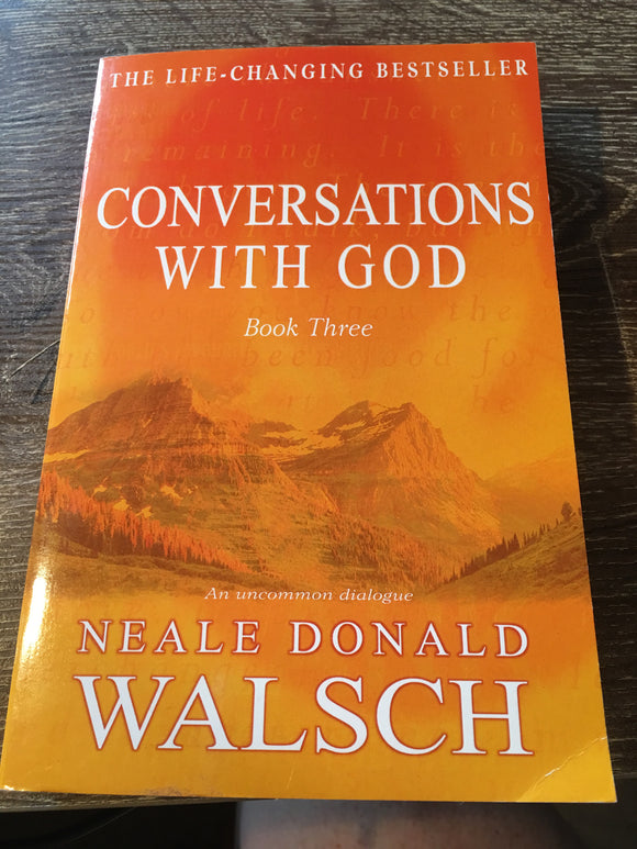 Conversations with God book Three