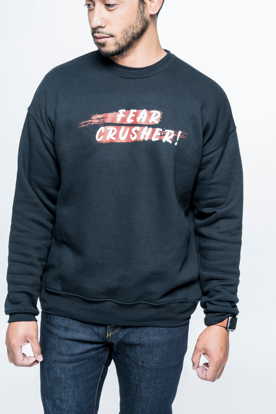 Fear Crusher Sweatshirt