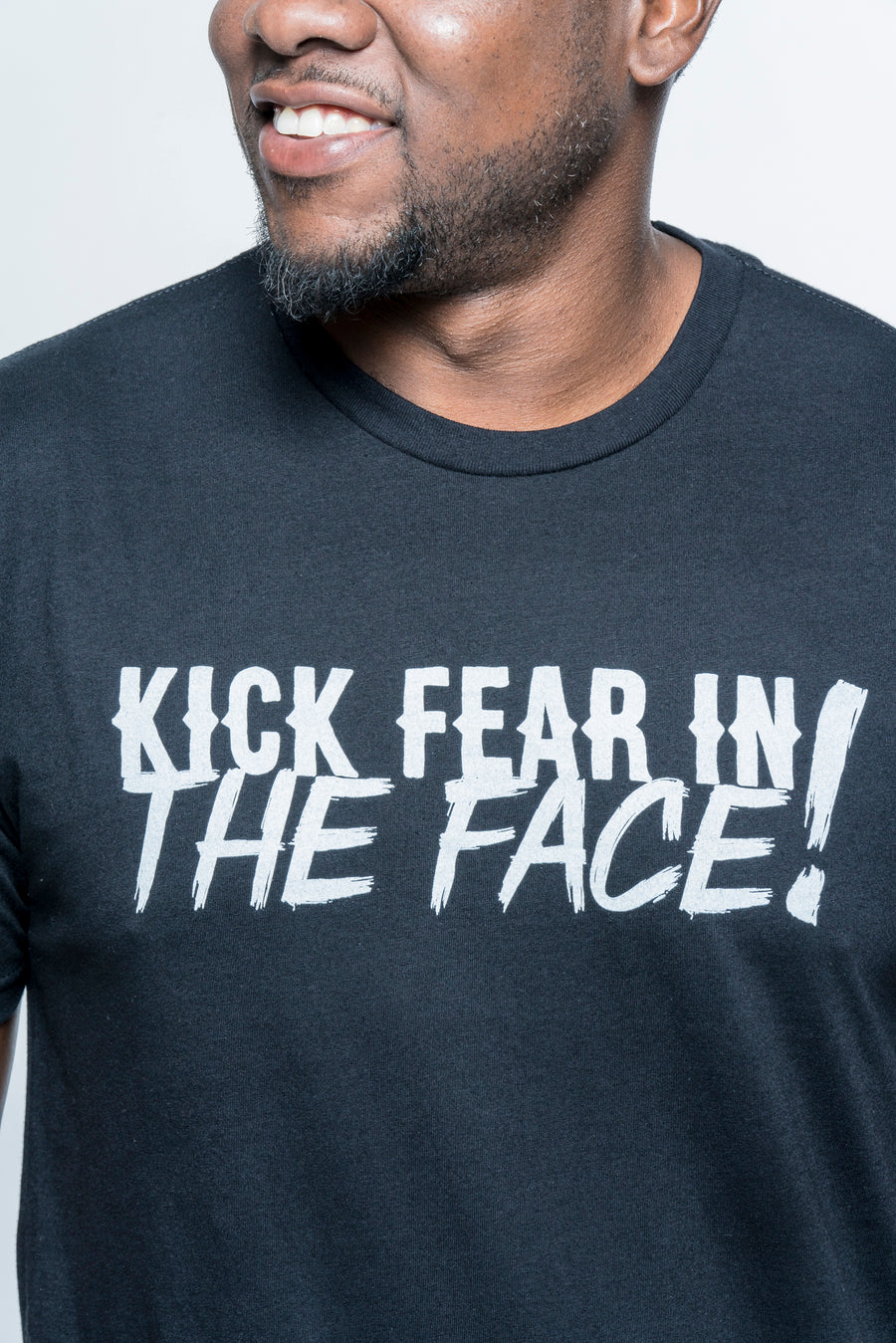 Kick Fear in the Face T-Shirt