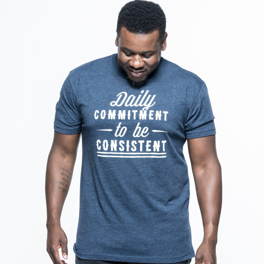 Daily Commitment to be Consistent Short Sleeve Tee