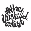 the unskilled artist