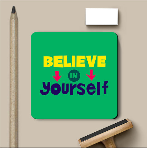 PosterGully Coasters, Believe In Yourself Typography Coaster, - PosterGully