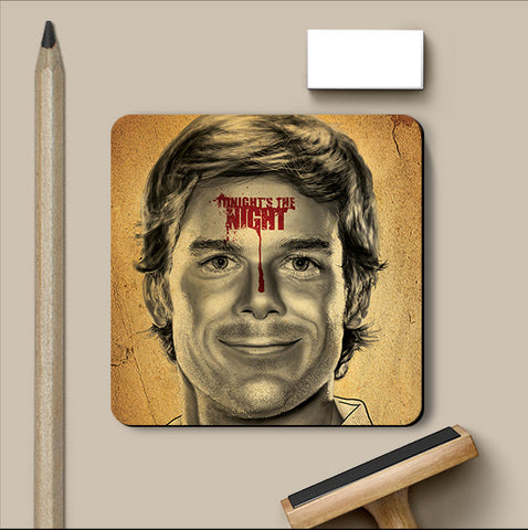 PosterGully Coasters, Dexter Tonight's The Night Artwork Coaster, - PosterGully