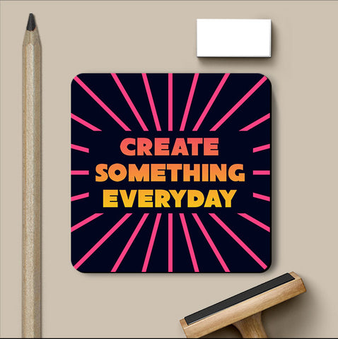 PosterGully Coasters, Create Something Everyday Coaster, - PosterGully