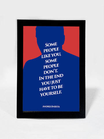 Framed Art, Iniesta Yourself Quote #footballfan | Framed Art, - PosterGully