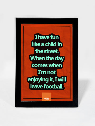 Framed Art, Messi Fun Soccer Quote #footballfan | Framed Art, - PosterGully