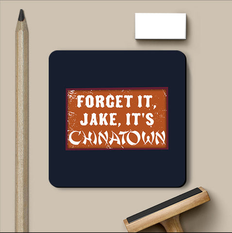 PosterGully Coasters, Forget It Jake Chinatown Coaster, - PosterGully