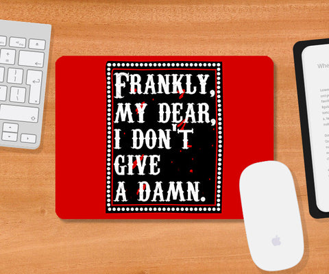 Mousepads, Frankie My Dear Gone With The Wind Mousepad, - PosterGully